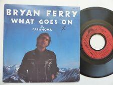 Bryan Ferry – What Goes On / Casanova Polydor – 2001 775 france