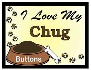 CHUG PERSONALIZED I Love My Chug MAGNET