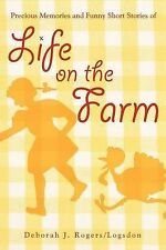 NEW Precious Memories and Funny Short Stories of Life on the Farm