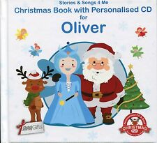 CHRISTMAS BOOK WITH PERSONALISED CD FOR OLIVER - STORIES & SONGS 4 ME