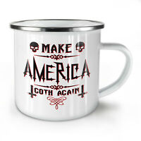 Make America Goth NEW Enamel Tea Mug 10 oz   Wellcoda