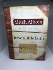 Have a Little Faith: A True Story , Albom, Mitch