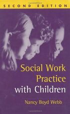 Social Work Practice with Children, Second Edition (Solving Problems in the Teac