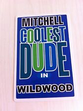MITCHELL Coolest Dude In Wildwood New Jersey Personalized Wall Door Sign  NJ N.J