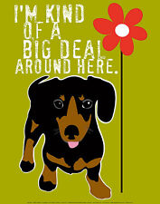 BIG DEAL ART PRINT BY GINGER OLIPHANT 11x14 motivational funny cute dog poster