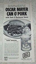 1953 print ad - Oscar Mayer Pork in a Can barbecue sack o'sauce vintage ADVERT