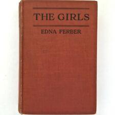 The Girls 1921 Edna Ferber Dark Orange Cloth HC First Edition