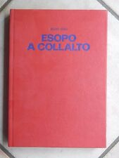 ESOPO A COLLALTO Silvio Gigli Varesina Grafica Editrice 1971 libro di scritto da