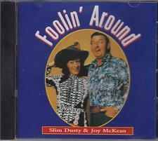 SLIM DUSTY & JOY MCKEAN - FOOLIN' AROUND - CD - NEW -