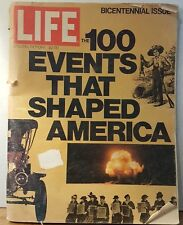 1975 LIFE Magazine BICENTENNIAL ISSUE The 100 Events That Shaped America