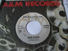 """SAD CAFE - STRANGE LITTLE GIRL - A&M US PRESSING 7"""""""