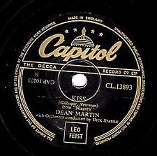 GREAT 1953 UK #5 DEAN MARTIN 78  KISS /  THERE'S MY LOVER  CAPITOL CL13893 E-