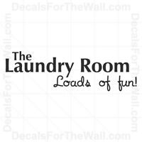 The Laundry Room Loads of Fun Wall Decal Vinyl Art Sticker Quote Lettering LA16