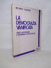 Guastini Riccardo - La democrazia vanificata - Ottaviano 1979 Politica Marxismo