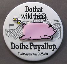 1988 DO THE PUYALLUP Washington Fair mechanical oinking pig pinback button