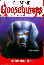The Barking Ghost (Goosebumps #32) by Stine, R. L.