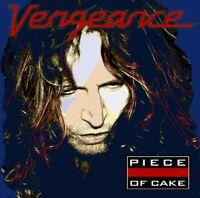 VENGEANCE - PIECE OF CAKE  CD NEU