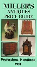 Miller's Antiques Price Guide 1991 By Judith Miller,Martin Miller