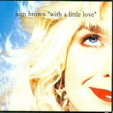 SAM BROWN - With a little love 4TR CDS 1990 POP