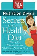 Nutrition Divas Secrets for a Healthy Diet: What to Eat, What to Avoid, and Wha