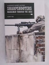 Sharpshooters - Marksmen through the Ages (Casemate Short History)