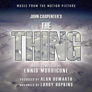 The Thing - Expanded Score - Limited 1500 - OOP - Autographed By Alan Howarth