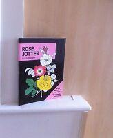 Rose Jotter; by D G Hessayon