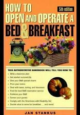 How to Own and Operate a Bed and Breakfast Home by Jan Stankus (1997,...