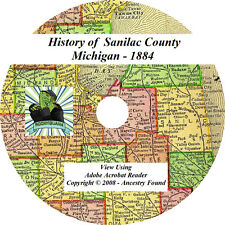 1884 History & Genealogy of SANILAC County Michigan MI