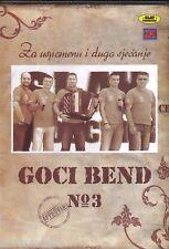 GOCI BEND CD No 3 Za uspomenu i dugo sjecanje Best Hit Slaja Bosna Srbija Muzika