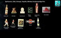 Spirituosen, Likör, Schnaps, Tequilla, Whiskey hochprozentige Pins AUSSUCHEN