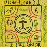 Michael Card - Soul Anchor - Michael Card CD 9IVG The Fast Free Shipping