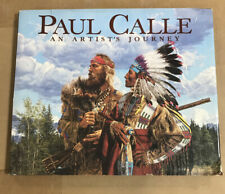Paul Calle: An Artist's Journey 1992 Hardcover 1st Edition Book