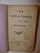 Teatro Opera, Altavilla: Lo Cafè d'Europa commedia tre atti 1850 Napoli Gemelli