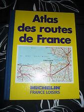 Atlas des routes de France - Michelin France Loisirs
