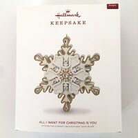 2018 Hallmark All I Want For Christmas Is You Snowflake Ornament