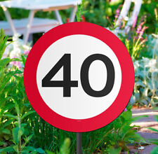 40TH BIRTHDAY PARTY AGE GARDEN TRAFFIC SIGN