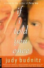 If I Told You Once : A Novel by Judy Budnitz (2000, Paperback, Revised)