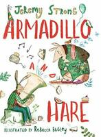 Armadillo and Hare by Jeremy Strong Book The Fast Free Shipping