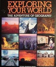 Exploring Your World: The Adventure of Geography