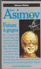Isaac ASIMOV présente : Futurs à gogos - Siudmak