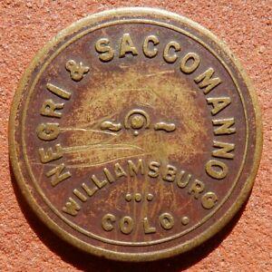 WILLIAMSBURG Colorado TOKEN ⚜️Negri & Saccomanno (SALOON) 5¢ R10 Rarity
