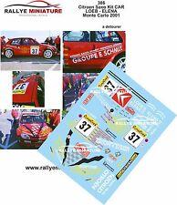 DÉCALS 1/43 réf 386 Citroen Saxo Kit CAR LOEB - ELENA Monte Carlo 2001