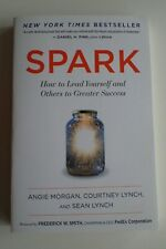 NEW - Spark : How to Lead Yourself and Others to Greater Success Paperback