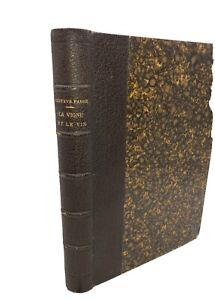Fabre(Gustave) La Vigne et le vin. 1898. Propos des uns et des autres . Illustré