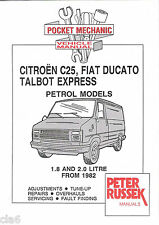 Citroen C25 Talbot Express Ducato Pocket Mechanic Manual 1.8 2.0 petrol 1982-NEW