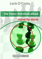 The Panov-Botvinnik Attack: Move by Move. By Lorin D'Costa. NEW CHESS BOOK