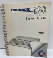 Commodore 128 Personal Computer SYSTEM GUIDE 1985 Book over 400 pages