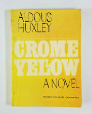 Crome Yellow by Aldous Huxley 1979 Progress Publishers Moscow Rare Paperback