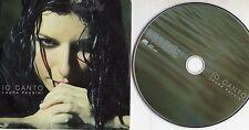 LAURA PAUSINI  CD single PROMO  IO CANTO 1 traccia CARDSLEEVE 2006